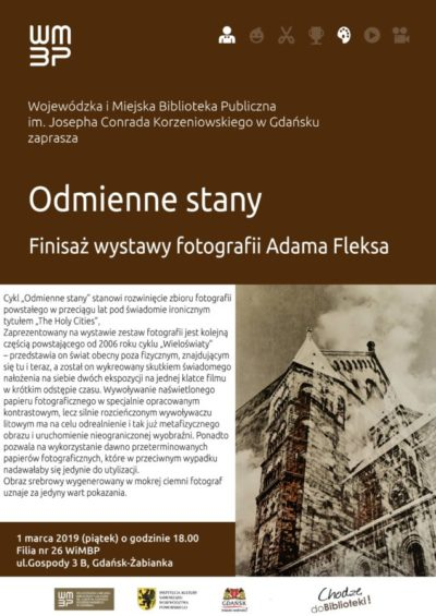 """Finisaż wystawy Adama Fleksa """"Odmienne stany"""""""